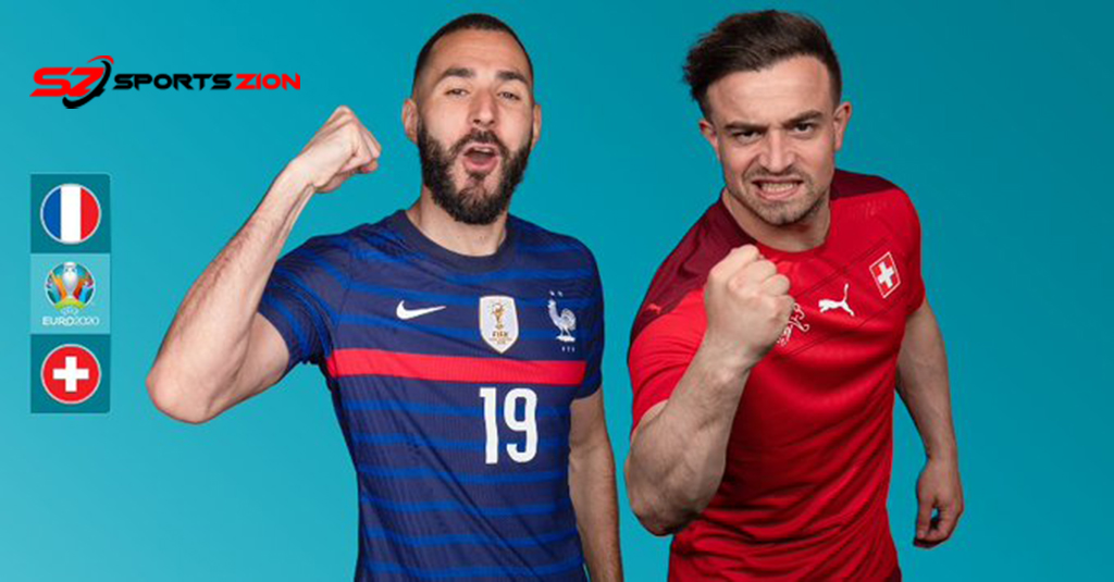 Watch Euro 2020 France vs Switzerland Soccer Streams