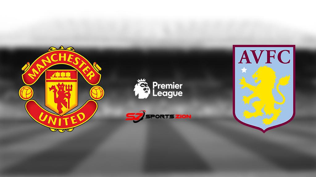 Man United vs Aston Villa Free Live Soccer Streams Reddit